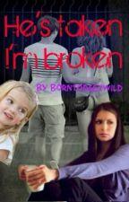 He's taken, I'm broken (Louis Tomlinson) by borntogetwild