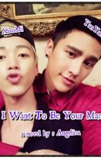 I Want To Be Your Man (Bahasa vers)(BoyxBoy) Chinese NOVEL by Reiichunnie