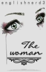 The Woman by englishnerd3