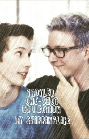 Troyler One-Shot Collection by Shippinglife