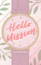 Hallo, Mission! by acottoncandy