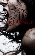 Revenge by Loveable83Walda