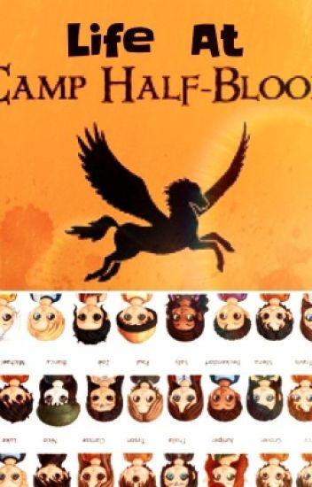 Life at Camp Half blood (PJO and HOO)