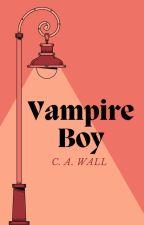 Vampire Boy (BoyxBoy) ✔️ by llMusicsMyReligionll