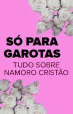 Só Para Garotas ! by PrincesaDoPaiS2