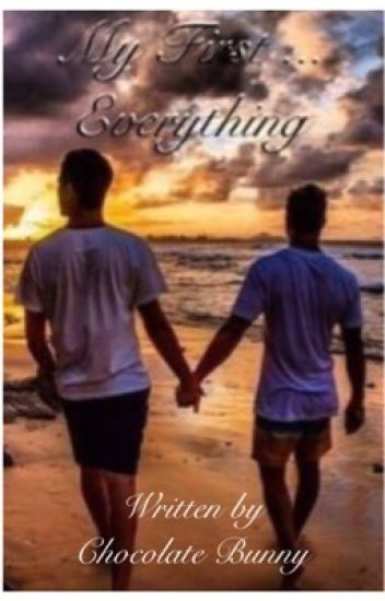 My First Everything (BoyxBoy)(BL Book 1)