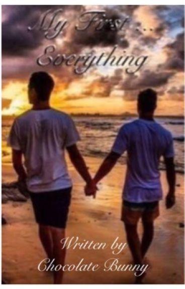 My First Everything (BoyxBoy)(BL Book 1)