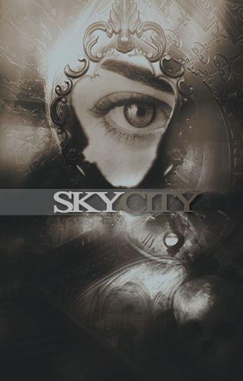 Sky City [Farewell City #2.2]