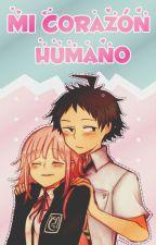 ღ Mi Corazón Humano ღ [Hinanami] | Super Dangan Ronpa 2 Fanfic | by AiShinone
