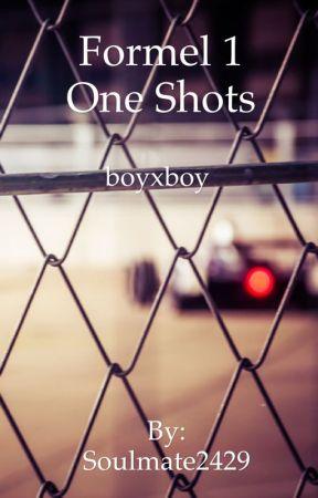 Formel 1 One Shots (boyxboy) by Soulmate2429