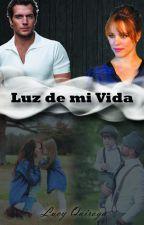 Luz de mi vida by LucyQuiroga