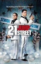 21 Jump Street(Editing) by itsAvery07