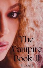 The Vampire: Book II (BWWM) by DaniMonroe1