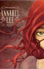 Annabel Lee - Edgar Allan Poe by Juguemosaservaliente