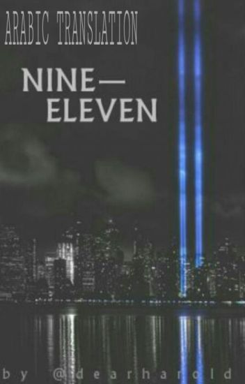 nine-eleven ♡ h.s |Arabic Translation|