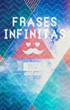 Frases infinitas by Reconocer_al_revez