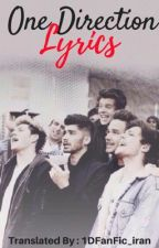 One Direction Lyrics | Complete by 1DFanFic_iran