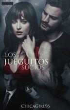 Los Jueguitos Sucios by ChicaGirl96