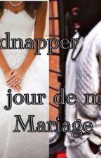 Chronique :Kidnapper le jour de mon mariage by ChroChroniqueuse