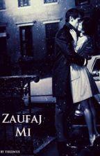 Zaufaj Mi by fireinus