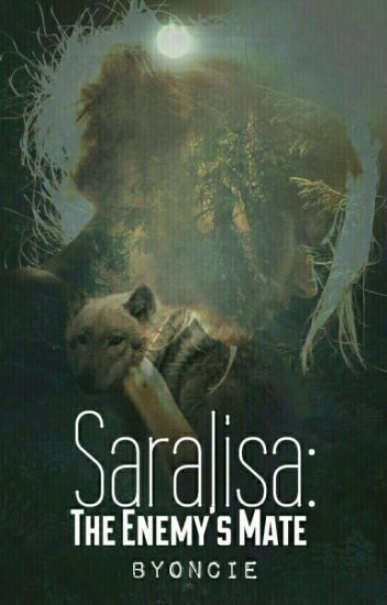 Saralisa: The Enemy's Mate