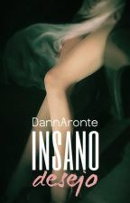 Insano Desejo by DannAronte