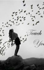 Touch Your Soul (#2) by e-stories