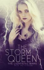 The Storm Queen (Under Revision) [ON HOLD] by mialuvsfantasy
