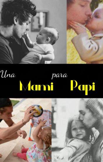 ¡Una mami para papi! ; lh