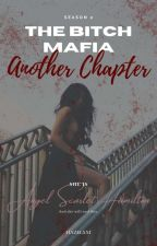 A Mafia Bitch 2 by itsmekathyya