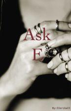 Ask E by IIerikaII