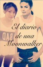 El diario de una moonwalker by 7Michael7