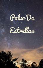 Polvo De Estrellas by PauuNT