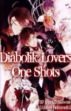 Diabolik Lovers One Shots by MariZMKawaii