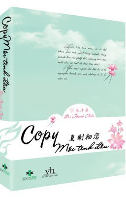 Copy Mối Tình Đầu - Hoa Thanh Thần (hoàn)