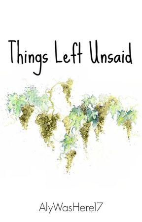 Things Left Unsaid [boyxboy] [slash] by AlyWasHere17
