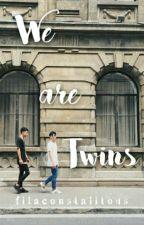 We Are Twins [ Boy x Boy ] by filaconstalitous