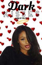 Dark Kisses by TvillZee