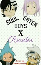 Soul eater boys x reader // ON HOLD by probably_an_idiot
