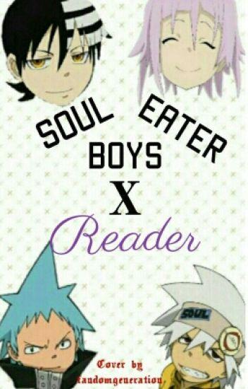 Soul eater boys x reader // ON HOLD