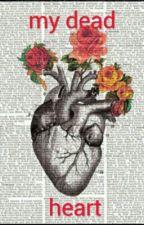 My Dead Heart (Bxb) Twincest by KAWAIINEKONAMEDNEON