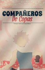 Compañeros de Copas by JessiLoxar
