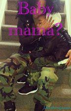 Baby Mama? by Deedeenjames