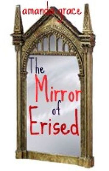 The Mirror of Erised by amandagrace