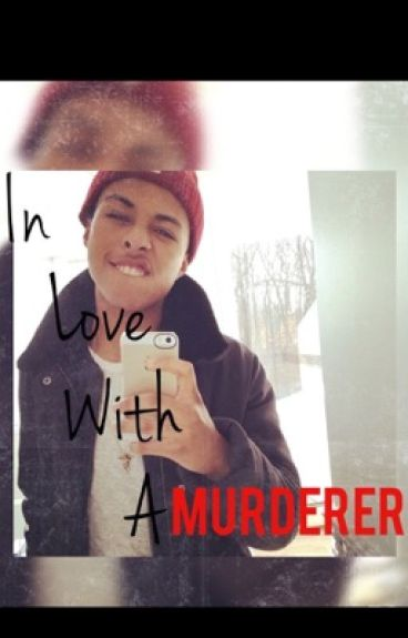 In Love With A Murderer