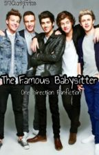 The Famous Babysitter (One Direction Fanfiction) by citlalli-11