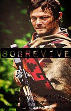 Sobrevive (Daryl Dixon) |COMPLETA| by _infinitychaos_