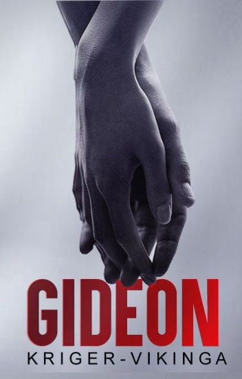 Gideon. (Editando)