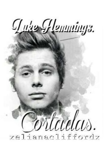 """Cortadas"" Luke Hemmings"