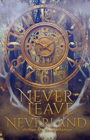 Never Leave Neverland by StoryofAshlyn